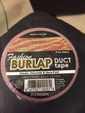 "Fashion Burlap Duct Tape Pink Zebra 1.88"" x 10yds New!!!"