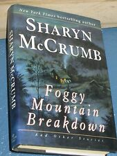Foggy Mountain Breakdown by Sharyn McCrumb HC/DJ BCE FREE SHIPPING