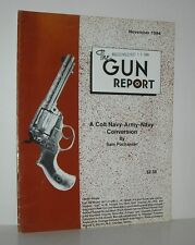 A COLT NAVY-ARMY-NAVY CONVERSION The Gun Report, November 1984 - Pachanian, Sam