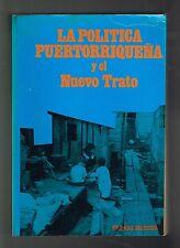 Thomas Mathews La Politica Puertorriquena Y El Nuevo Trato Puerto Rico History