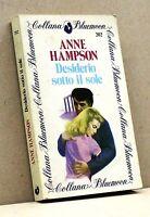 DESIDERIO SOTTO IL SOLE - A. Hampson [Libro, Collana Bluemoon n. 202]