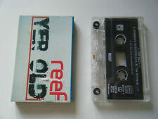 REEF YER OLD CASSETTE TAPE SINGLE SONY S2 1997
