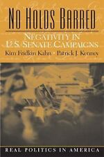 No Holds Barred : Negativity in United States Senate Campaigns by Patrick J....