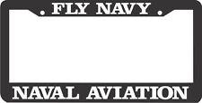 FLY NAVY NAVAL AVIATION  License Plate Frame