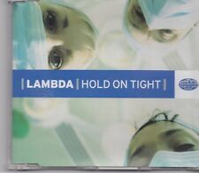 Lambda-Hold On Tight cd maxi single 6 tracks