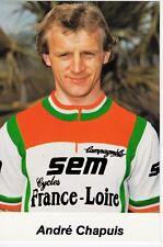 CYCLISME carte cycliste ANDRE CHAPUIS équipe  SEM cycles FRANCE LOIRE 1982