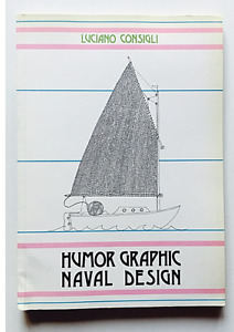 Luciano Consigli Humor graphic Naval Design 1985 Mostra a Genova Prima edizione