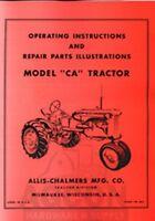 Allis Chalmers Model CA Tractor Owners Operators Parts Illustrations Manual