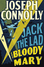 Jack the Lad and Bloody Mary, Joseph Connolly