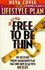 The All-New Free to Be Thin Lifestyle Plan: The Successful Weight-Management Pla
