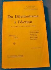 C. LECIGNE dilettantisme à l'action T2 etudes contemporaines 1910 Lethielleux++