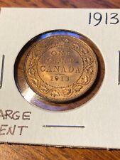 1913 CANADA LARGE CENT  UNC
