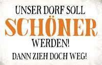 Unser Dorf ... Blechschild Schild gewölbt Metal Tin Sign 20 x 30 cm R1092