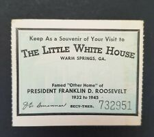 Souvenir Ticket of Visit to The Little White House Warm Springs 1946(L33)