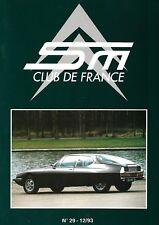 REVUE CITROEN SM CLUB DE FRANCE N° 29 - 12/93