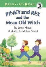 Pinky and Rex and the Mean Old Witch (Pinky and Rex Ready-To-Read)-ExLibrary