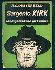 HECTOR G. OESTERHELD BOOK SARGENTO KIRK LOS ESPECTROS DE FORT VANCE
