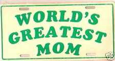 World'S Greatest Mom License Plate Brand New