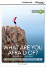 What Are You Afraid of? Fears and Phobias Intermediate Book with Online...