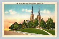 Roanoke VA, Saint Andrews Catholic Church, Linen Virginia Postcard