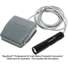 Bug Bond Professional UV Light Mains Footswitch Conversion