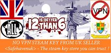 12 is Better Than 6 Steam key NO VPN Region Free UK Seller