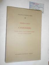 COLLANA DI STUDI E TESTI #13 - ANGELO GALLI - CANZONIERE - ACCADEMIA RAFFAELLO