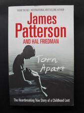 TORN APART: James Patterson & Hal Friedman: A Sad True Story of a Lost Childhood