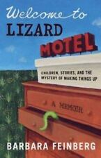 Welcome to Lizard Motel : Children, Stories, and t