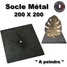 """Socle acier métal 200X200mm """"à peindre"""" pour sculpture métal statue trophé..."""