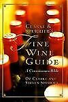 Clarke and Spurrier's Fine Wine Guide : A Connoisseur's Bible by Oz Clarke...