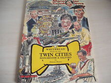 WHITBREAD Book TWIN CITIES MANCHESTER & SALFORD PB C1992 A - Z Anthology People