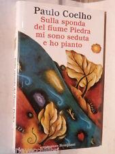 SULLA SPONDA DEL FIUME PIEDRA MI SONO SEDUTA E HO PIANTO Paulo Coelho Bompiani