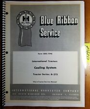 IH International Harvester B-275 Tractor Cooling System Service Manual GSS-1246