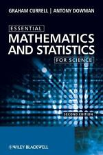 Essential Mathematics and Statistics for Science by Graham Currell and Antony...