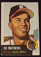 1953 - TOPPS - ED MATHEWS - BOSTON BRAVES - MLB - BASEBALL CARD - #37 - ORIGINAL