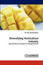 Diversifying Horticulture Industry: Special Reference to Export of Mango Product