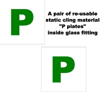 2 X UK Legal P Plates self adhesive re-usable static cling inside glass fitting