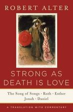 Strong As Death Is Love: The Song of Songs, Ruth, Esther, Jonah, and Daniel, A T