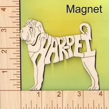 Shar Pei Dog laser cut and engraved wood Magnet Great Gift Idea