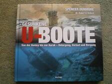 Gesunkene U-Boote - Hunley bis Kursk - Untergang Verlust Bergung - Unterseeboote