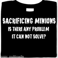 Sacrifice Minions - Solves Problems, shirt, gamer, evil, funny shirts