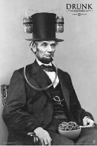 DRUNK HISTORY POSTER (91X61CM) ABRAHAM LINCOLN NEW WALL ART BEER PICTURE PRINT