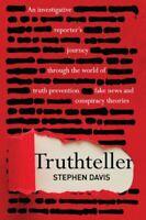 Truthteller An Investigative Reporter's Journey Through the Wor... 9781925335897