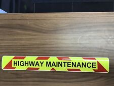 Magnetic sign HIGHWAY MAINTENANCE Reflective Red chevron Background & Black text