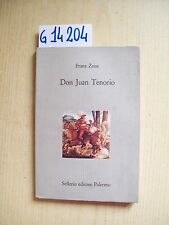 F. ZEISE - DON JUAN TENORIO - SELLERIO EDITORE - 1992