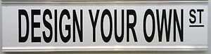 STREET SIGN - PERSONALISED WITH YOUR OWN DETAILS
