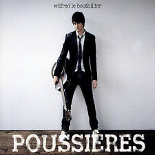 Wilfred Le Bouthillier : Poussieres CD