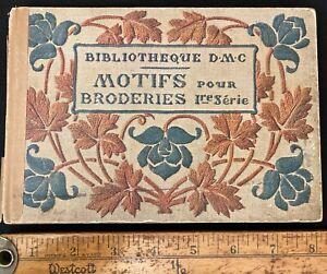 "Book ""Motifs & Broderies"" Bibliotheque DMC & Dillmont 1929 France Historical"