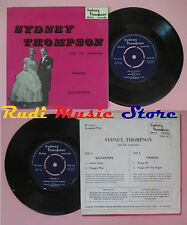 LP 45 7'' SYDNEY THOMPSON Tangos Quicksteps DANCE RECORDS TDR 101 no cd mc dvd